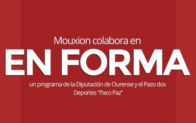 """Mouxion colabora con la Diputación de Ourense y el Pazo dos Deportes """"Paco Paz"""" en su programa EN FORMA"""