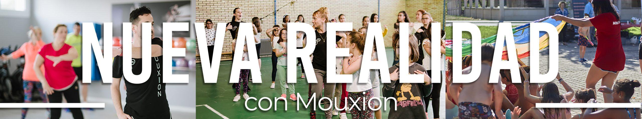 Nueva Realidad con Mouxion