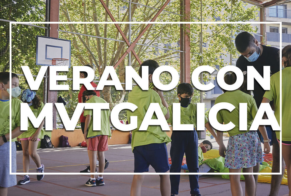 Campamento de Verano en A Valenzá MVTgalicia – 2021